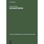 ECONOTERMS - A Glosary of Economic Terms mit Econoslang