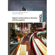 Proceedings of the Hamburg International Conference of Logistics (HICL) / Digital Transformation in Maritime and City Logistics - Smart Solutions for Logistics