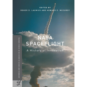 NASA Spaceflight - A History of Innovation