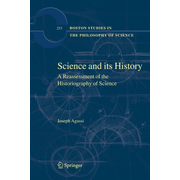 Science and Its History - A Reassessment of the Historiography of Science