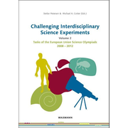 Challenging Interdisciplinary Science Experiments - Volume 2. Tasks of the European Union Science Olympiads 2008–2012