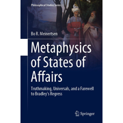 Metaphysics of States of Affairs - Truthmaking, Universals, and a Farewell to Bradley's Regress