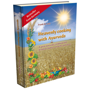 Heavenly cooking with Ayurveda - A great ayurvedic cookbook with detailed chapters on herbs & spices
