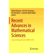 Recent Advances in Mathematical Sciences - Selected Papers from ICREM7 2015