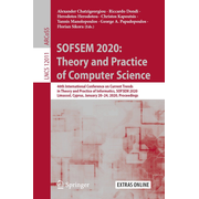 SOFSEM 2020: Theory and Practice of Computer Science - 46th International Conference on Current Trends in Theory and Practice of Informatics, SOFSEM 2020, Limassol, Cyprus, January 20–24, 2020, Proceedings