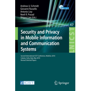 Security and Privacy in Mobile Information and Communication Systems - Second International ICST Conference, MobiSec 2010, Catania, Sicily, Italy, May 27-28, 2010, Revised Selected Papers