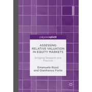 Assessing Relative Valuation in Equity Markets - Bridging Research and Practice