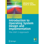 Introduction to Operating System Design and Implementation - The OSP 2 Approach