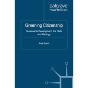 Greening Citizenship - Sustainable Development, the State and Ideology