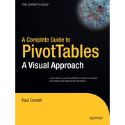 A Complete Guide to PivotTables - A Visual Approach
