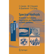 Spectral Methods - Evolution to Complex Geometries and Applications to Fluid Dynamics