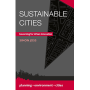 Sustainable Cities - Governing for Urban Innovation