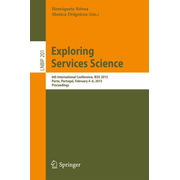 Exploring Services Science - 6th International Conference, IESS 2015, Porto, Portugal, February 4-6, 2015, Proceedings