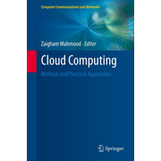 Cloud Computing - Methods and Practical Approaches