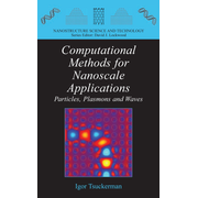 Computational Methods for Nanoscale Applications - Particles, Plasmons and Waves