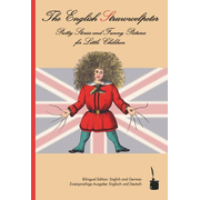 The English Struwwelpeter - Bilingual edition: English and German