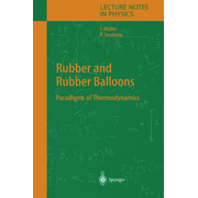 Rubber and Rubber Balloons - Paradigms of Thermodynamics