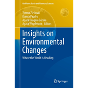 Insights on Environmental Changes - Where the World is Heading