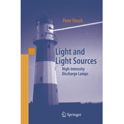 Light and Light Sources - High-Intensity Discharge Lamps