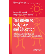 Transitions to Early Care and Education - International Perspectives on Making Schools Ready for Young Children