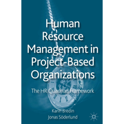 Human Resource Management in Project-Based Organizations - The HR Quadriad Framework