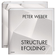 Peter Weber - Volume 1: Structure and Folding. Volume 2: Catalogue Raisonné 1968-2018|Peter Weber - Volume 1: Structure and Folding. Volume 2: Catalogue Raisonné 1968-2018
