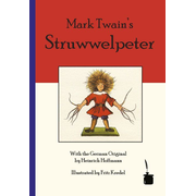 Mark Twain's Struwwelpeter - Bilingual edition: English and German