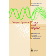Complex Systems: Chaos and Beyond - A Constructive Approach with Applications in Life Sciences