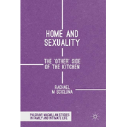 Home and Sexuality - The 'Other' Side of the Kitchen