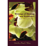 Writings of Healing and Resistance - Empathy and the Imagination-Intellect