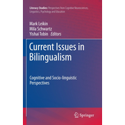 Current Issues in Bilingualism - Cognitive and Socio-linguistic Perspectives