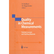 Quality in Chemical Measurements - Training Concepts and Teaching Materials