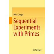 Sequential Experiments with Primes