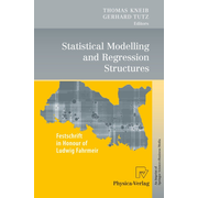 Statistical Modelling and Regression Structures - Festschrift in Honour of Ludwig Fahrmeir