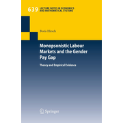 Monopsonistic Labour Markets and the Gender Pay Gap - Theory and Empirical Evidence