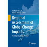 Regional Assessment of Global Change Impacts - The Project GLOWA-Danube