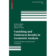 Vanishing and Finiteness Results in Geometric Analysis - A Generalization of the Bochner Technique
