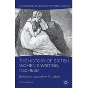The History of British Women's Writing, 1750-1830 - Volume Five
