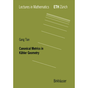 Canonical Metrics in Kähler Geometry