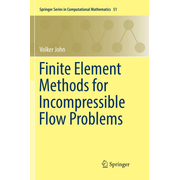 Finite Element Methods for Incompressible Flow Problems
