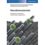 Nanobiomaterials - Classification, Fabrication and Biomedical Applications