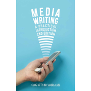 Media Writing - A Practical Introduction