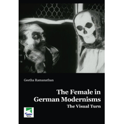 The Female in German Modernisms - The Visual Turn
