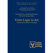 From Logic to Art - Themes from Nelson Goodman