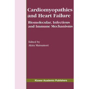 Cardiomyopathies and Heart Failure - Biomolecular, Infectious and Immune Mechanisms