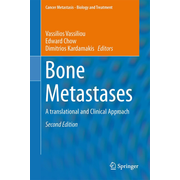 Bone Metastases - A translational and Clinical Approach