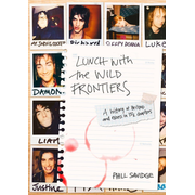 Lunch with the Wild Frontiers - A History of Britpop and Excess in 13½ Chapters. Englische Originalausgabe.