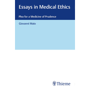 Essays in Medical Ethics - Plea for a Medicine of Prudence