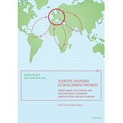 Scientific diasporas as development partners - Skilled migrants from Colombia, India and South Africa in Switzerland: empirical evidence and policy responses- Preface by Jean-Baptiste Meyer