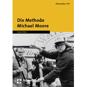 Die Methode Michael Moore